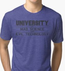 University of Mad Science and Evil Technology Tri-blend T-Shirt