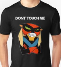 DONT TOUCH ME T-Shirt