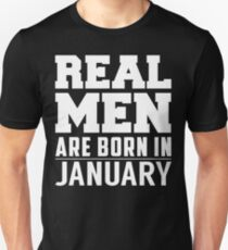 Real Men Are Born In January Slim Fit T-Shirt
