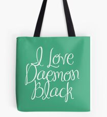 I Love Daemon Black Script Tote Bag