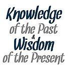Knowledge &Wisdom by ImTreason