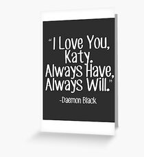 Lux Series Quote - I Love You, Katy Greeting Card