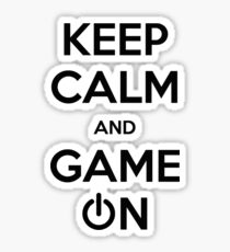 Keep calm and game on. Sticker