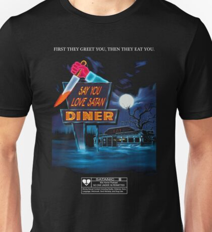 Say You Love Satan 80s Horror Podcast - Blood Diner Unisex T-Shirt