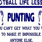 Punting: Football Life Lessons by tommytidalwave