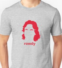 """Rowdy"" Roddy Piper Tribute (in RED) Unisex T-Shirt"
