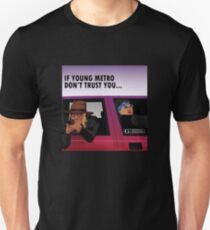 if young metro Unisex T-Shirt