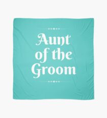 Aunt Of The Groom Cute Wedding Party Family Engagement Gift T-Shirt Scarf
