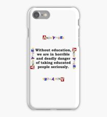 Without Education - Anonymous iPhone Case/Skin
