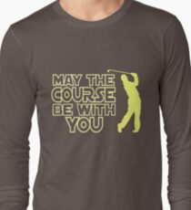 6596483eca May the Course be with You Funny Golf T Shirt Long Sleeve T-Shirt