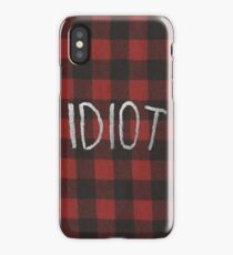 IDIOT (Red Flannel) iPhone Case