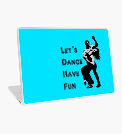 let's dance have fun - dancing couple Laptop Skin
