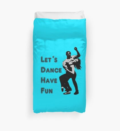 let's dance have fun - dancing couple Duvet Cover
