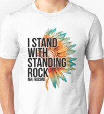 I Stand With Standing Rock - Mni Wiconi - No DAPL T-Shirt