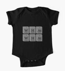 What What Chemistry Science One Piece - Short Sleeve