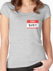 My son is also named Bort... Women's Fitted Scoop T-Shirt