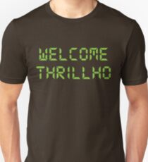 Welcome Thrillho shirt – Bonestorm, Milhouse Van Houten, Thrillhouse Unisex T-Shirt