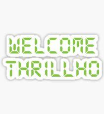 Welcome Thrillho shirt – Bonestorm, Milhouse Van Houten, Thrillhouse Sticker