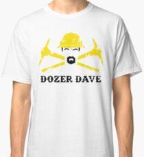 Dozer Dave Classic T-Shirt