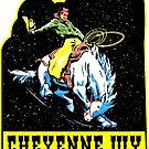 RODEO CHEYENNE WYOMING COWBOY HORSE GRAND TETON YELLOWSTONE by MyHandmadeSigns