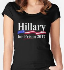 HILLARY FOR PRISON 2017 Women's Fitted Scoop T-Shirt