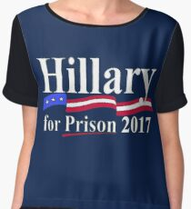 HILLARY FOR PRISON 2017 Chiffon Top