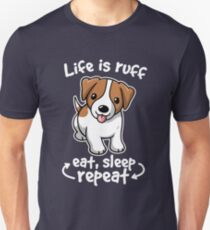 Life is roff T-Shirt
