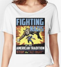 Fighting Nazis Women's Relaxed Fit T-Shirt