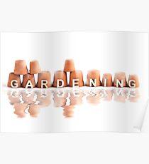 Gardening letters logo leaning against garden pots Poster