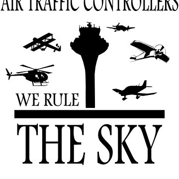 Aviation Air Traffic Controllers by skyhawktees