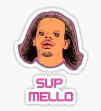 SUP MELLO 2 Sticker