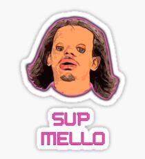 SUP MELLO 2 Sticker