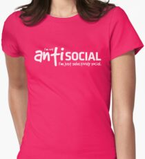 I'm not antisocial. I'm just selectively social. T-Shirt