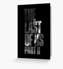 "The Last Of Us Part 2 ""Vengeful Ellie"" (black & white) Greeting Card"