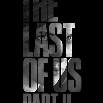 "The Last Of Us Part 2 ""Vengeful Ellie"" (blanco y negro) de Doge21"