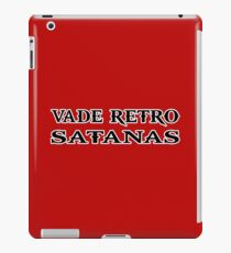 vade retro satanas funny quote iPad Case/Skin