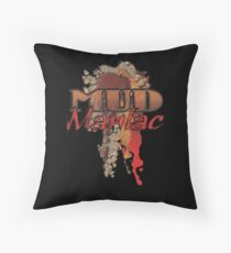 MUD Maniac Throw Pillow