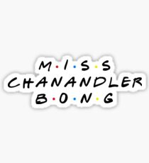 Pegatina MISS CHANANDLER BONG