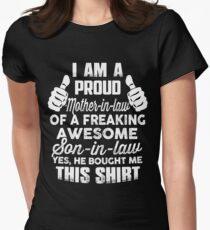 Proud Mother In Law Of Awesome Son in law Funny gift shirt Womens Fitted T-Shirt
