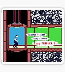 STAY FOREVER!!! Sticker