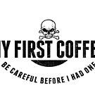 First Coffee this Morning von pixelcafe
