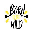 Born To Bee Wild! von kijkopdeklok