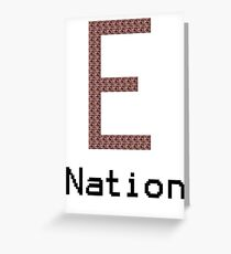 E Nation Greeting Card