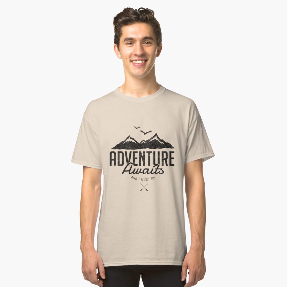 ADVENTURE AWAITS Classic T-Shirt