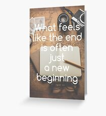 Motivational - New Beginning Greeting Card
