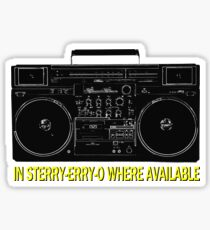 In Sterry-erry-o Where Available! Sticker