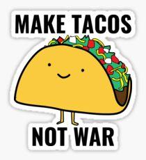Make Tacos, Not War Sticker