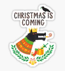 Christmas is coming Sticker