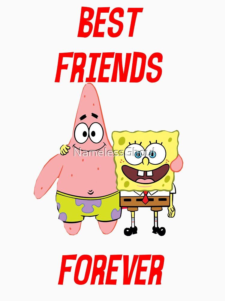 Quot Patrick Amp Spongebob Best Friends Forever Quot T Shirt By