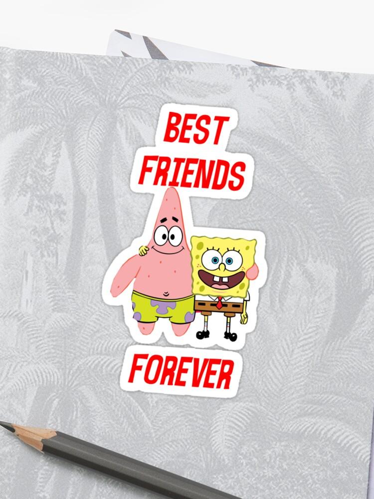 Patrick Spongebob Best Friends Forever Sticker By Namelessghoul